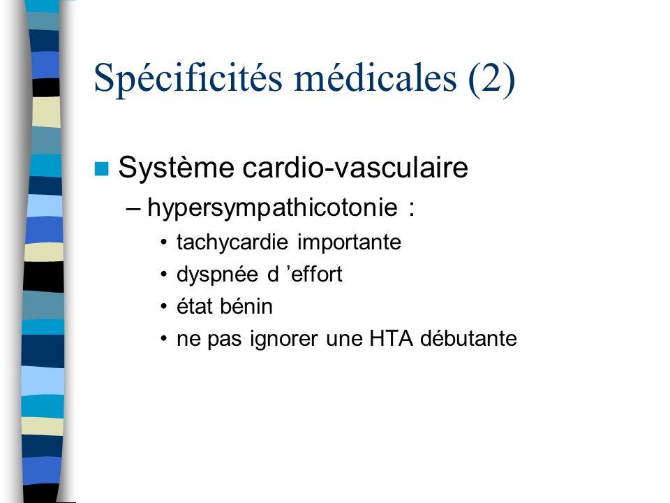 Spécificités médicales (2)
