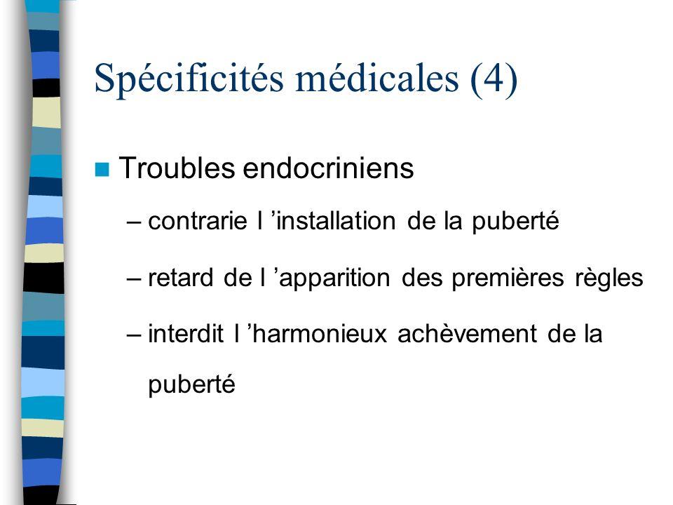 Spécificités médicales (4)
