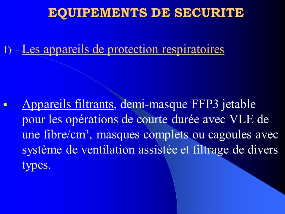 EQUIPEMENTS DE SECURITE