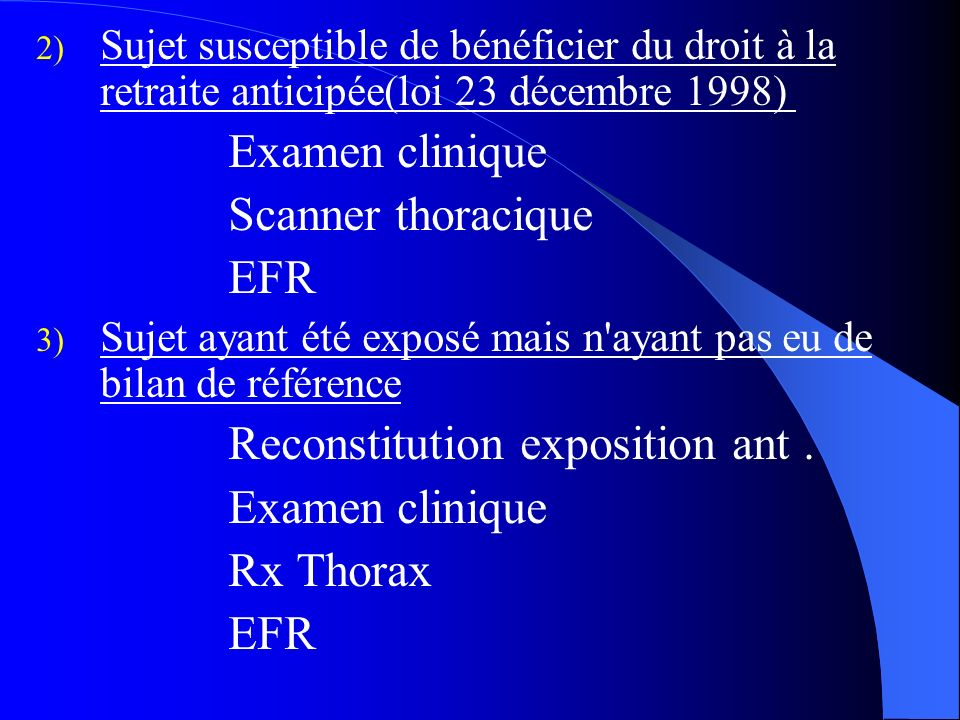 Examen clinique Scanner thoracique EFR Rx Thorax