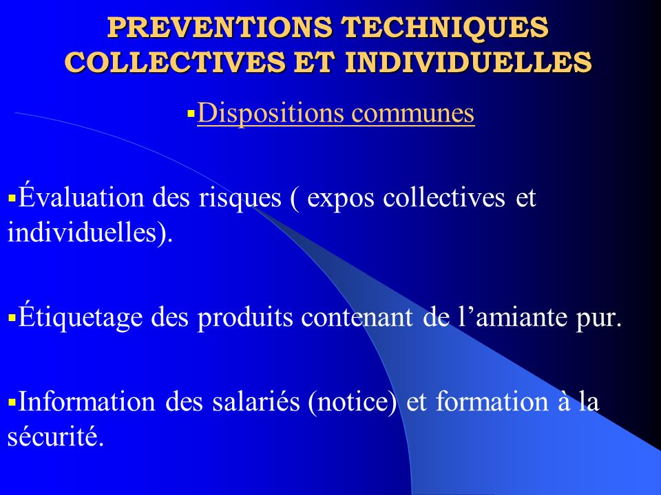 PREVENTIONS TECHNIQUES COLLECTIVES ET INDIVIDUELLES