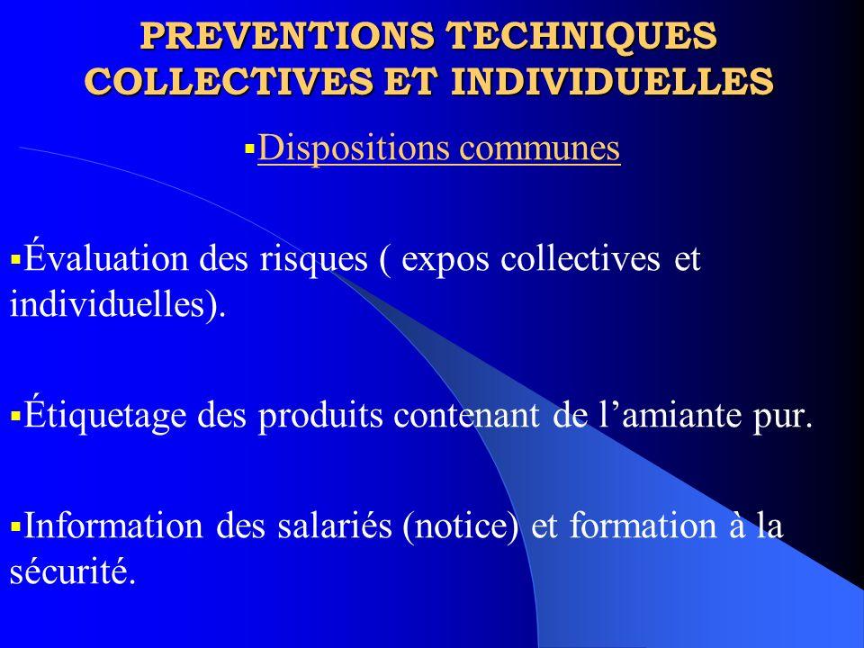 PREVENTIONS TECHNIQUES COLLECTIVES ET INDIVIDUELLES