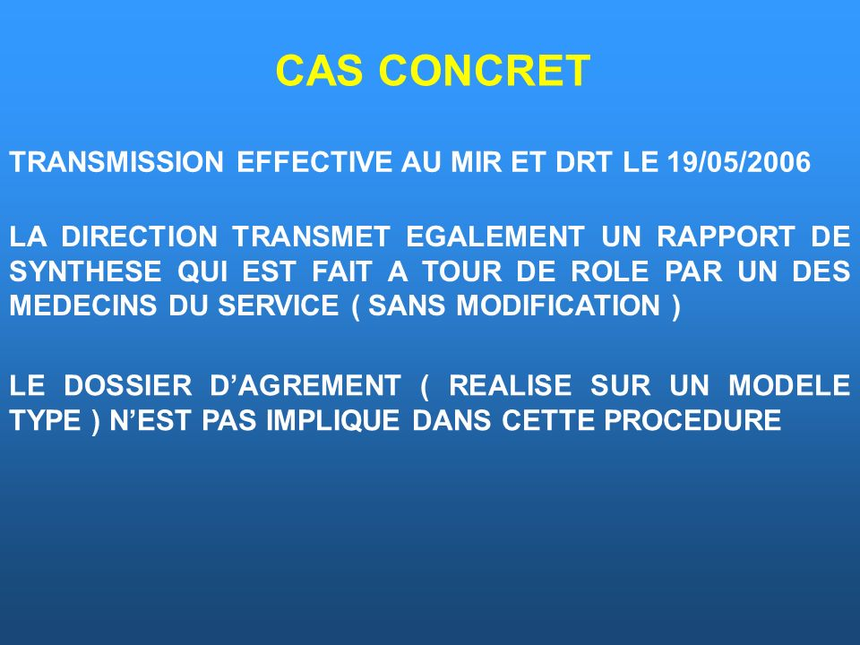 CAS CONCRET TRANSMISSION EFFECTIVE AU MIR ET DRT LE 19/05/2006