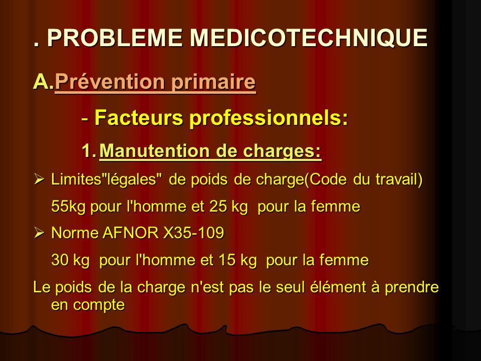 . PROBLEME MEDICOTECHNIQUE