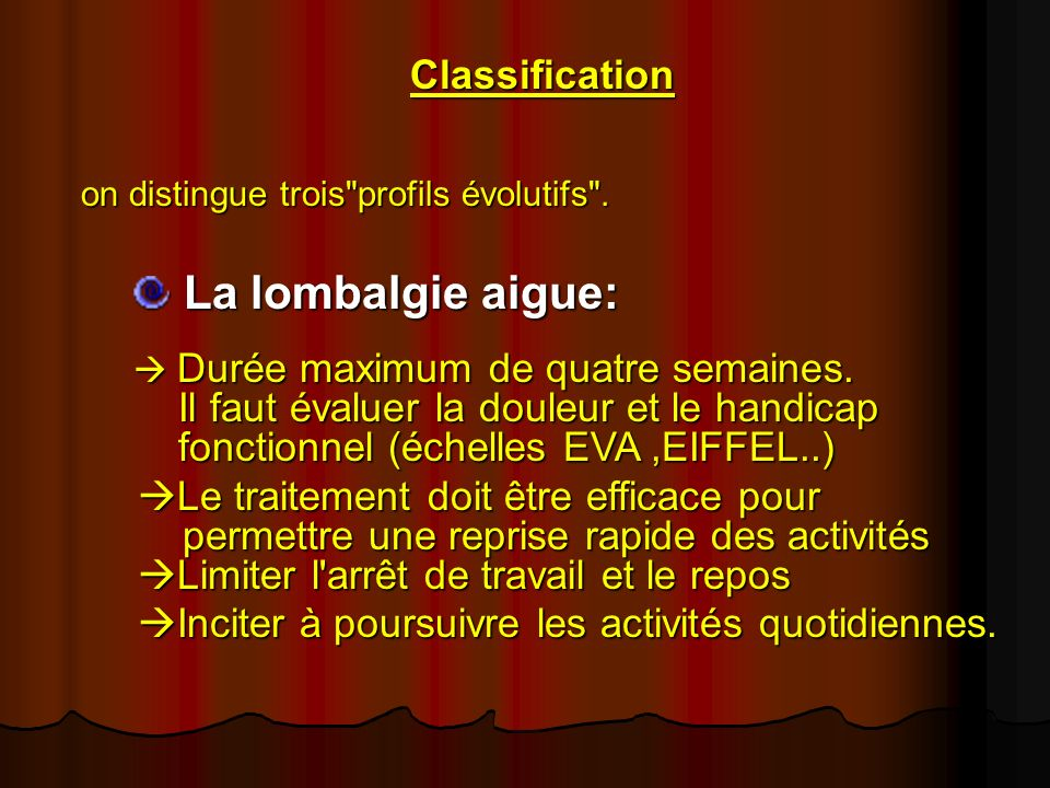 Classification on distingue trois profils évolutifs .