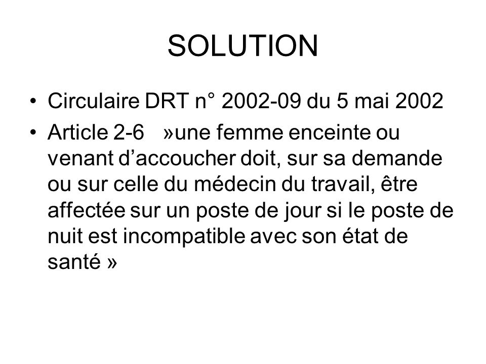 SOLUTION Circulaire DRT n° 2002-09 du 5 mai 2002