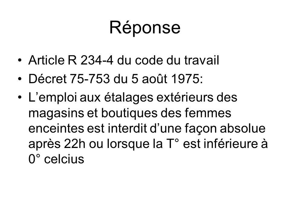 Réponse Article R 234-4 du code du travail
