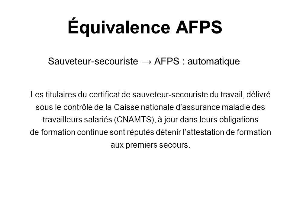 Sauveteur-secouriste → AFPS : automatique