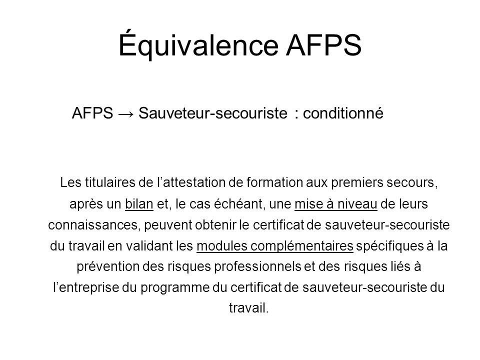 AFPS → Sauveteur-secouriste : conditionné