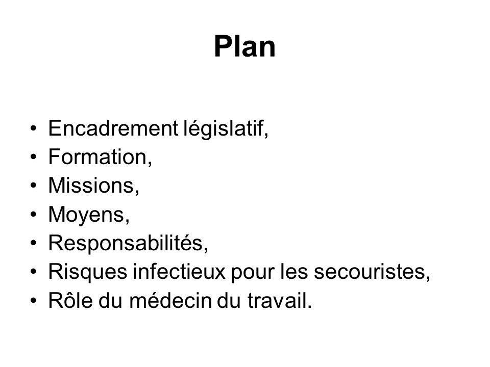 Plan Encadrement législatif, Formation, Missions, Moyens,