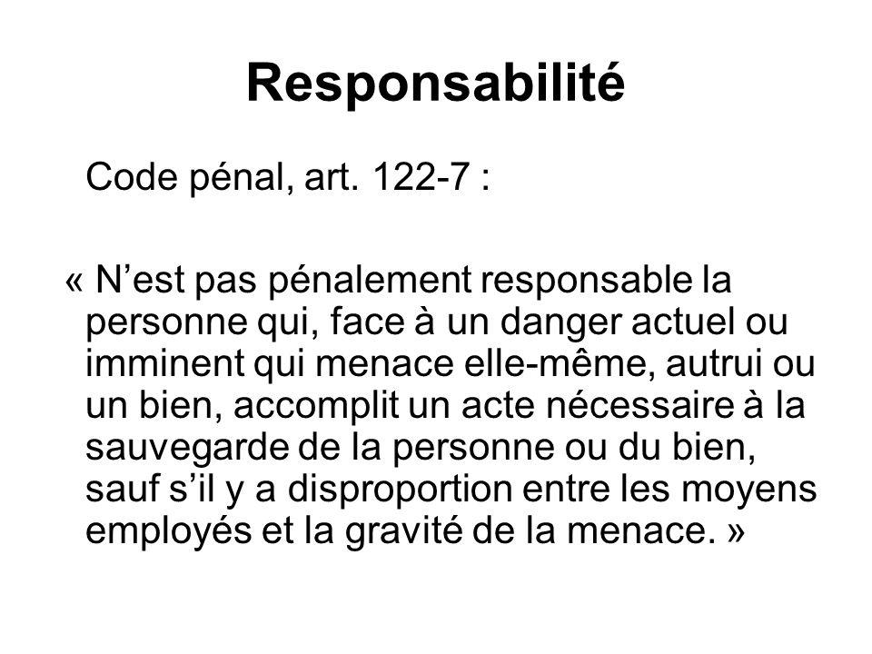 Responsabilité Code pénal, art. 122-7 :