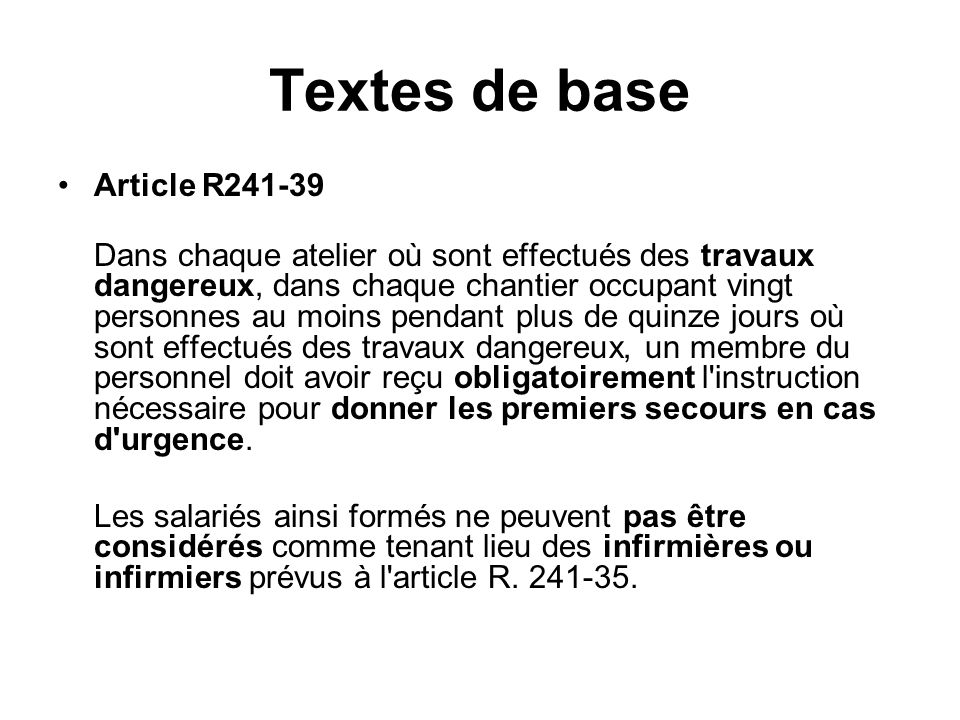 Textes de base Article R241-39