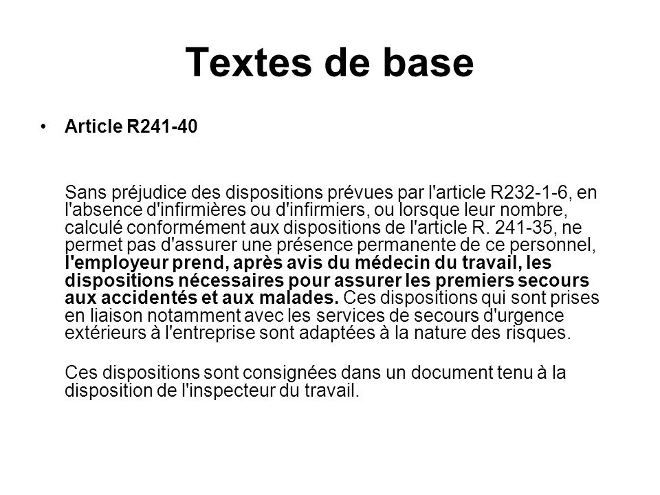 Textes de base Article R241-40