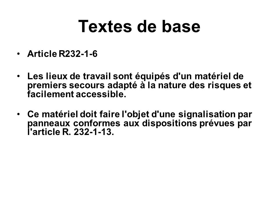 Textes de base Article R232-1-6