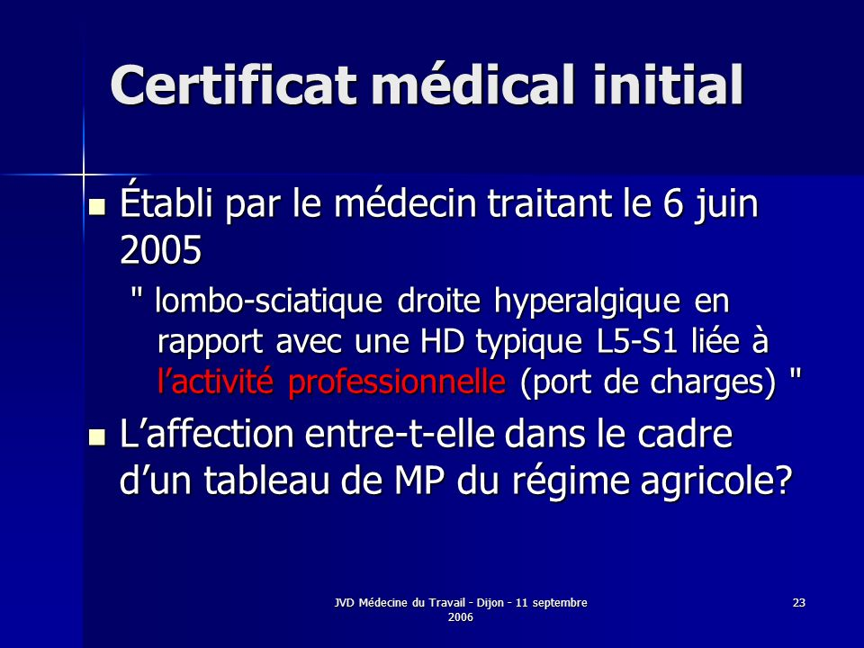 Certificat médical initial