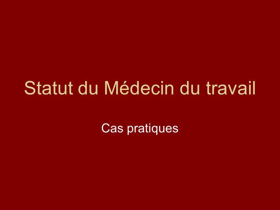 Statut du Médecin du travail