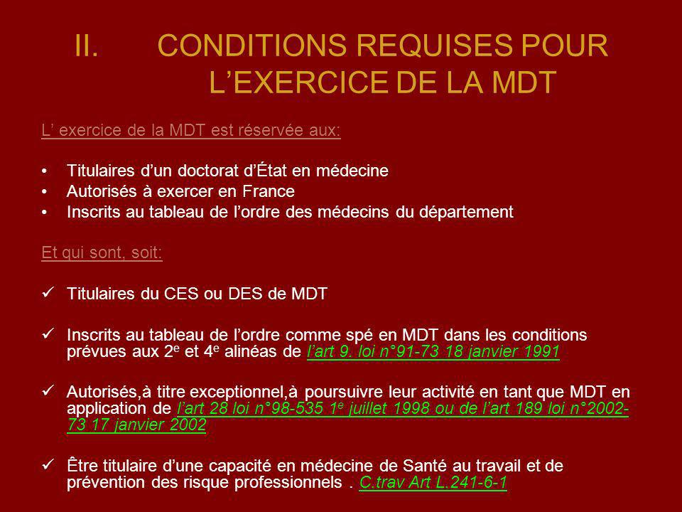 CONDITIONS REQUISES POUR L'EXERCICE DE LA MDT
