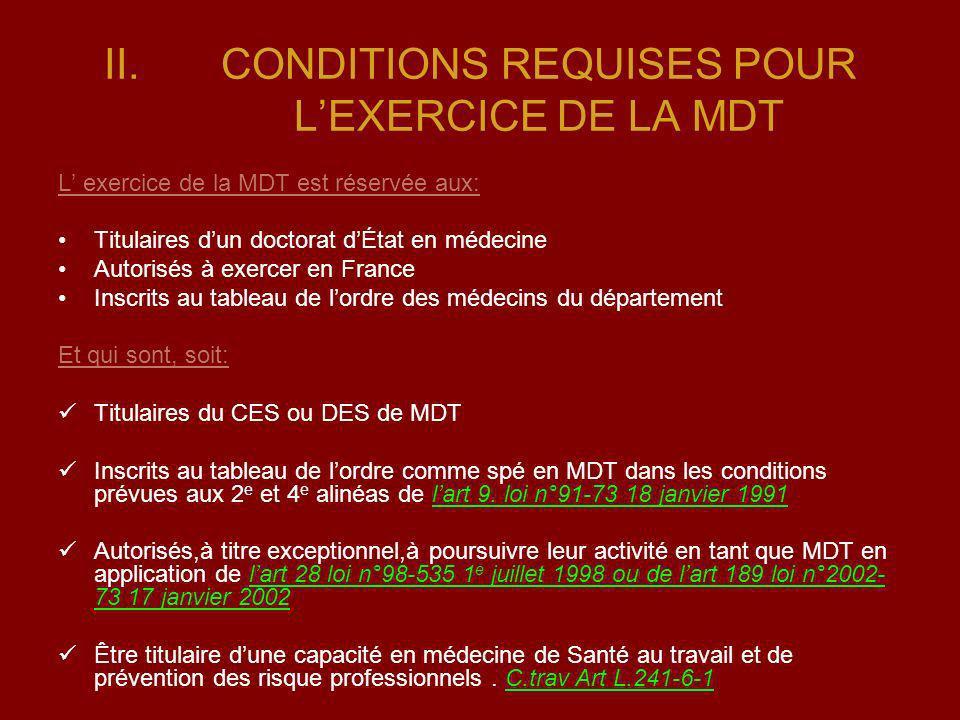 CONDITIONS REQUISES POUR L'EXERCICE DE LA MDT
