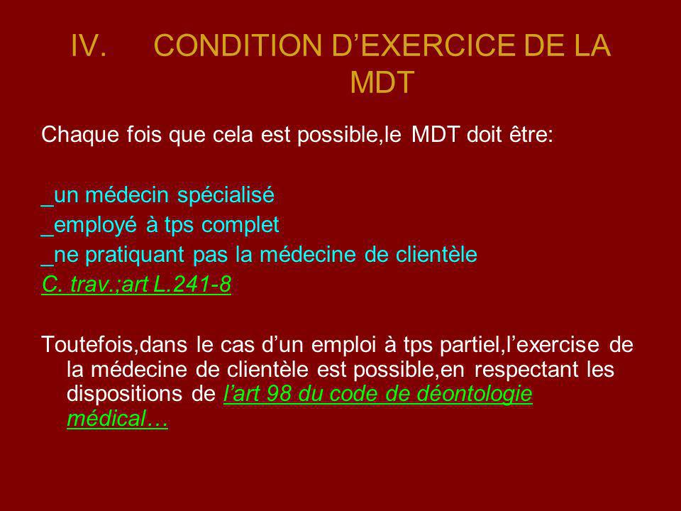CONDITION D'EXERCICE DE LA MDT