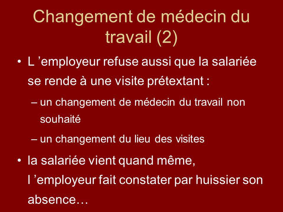 Changement de médecin du travail (2)
