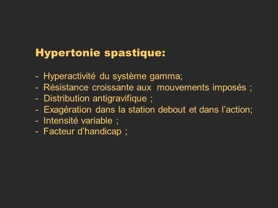 Hypertonie spastique: