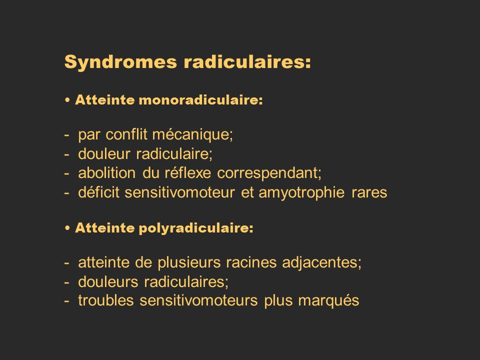 Syndromes radiculaires: