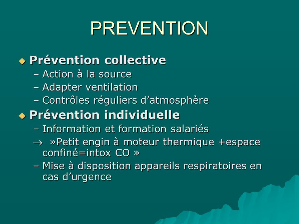 PREVENTION Prévention collective Prévention individuelle
