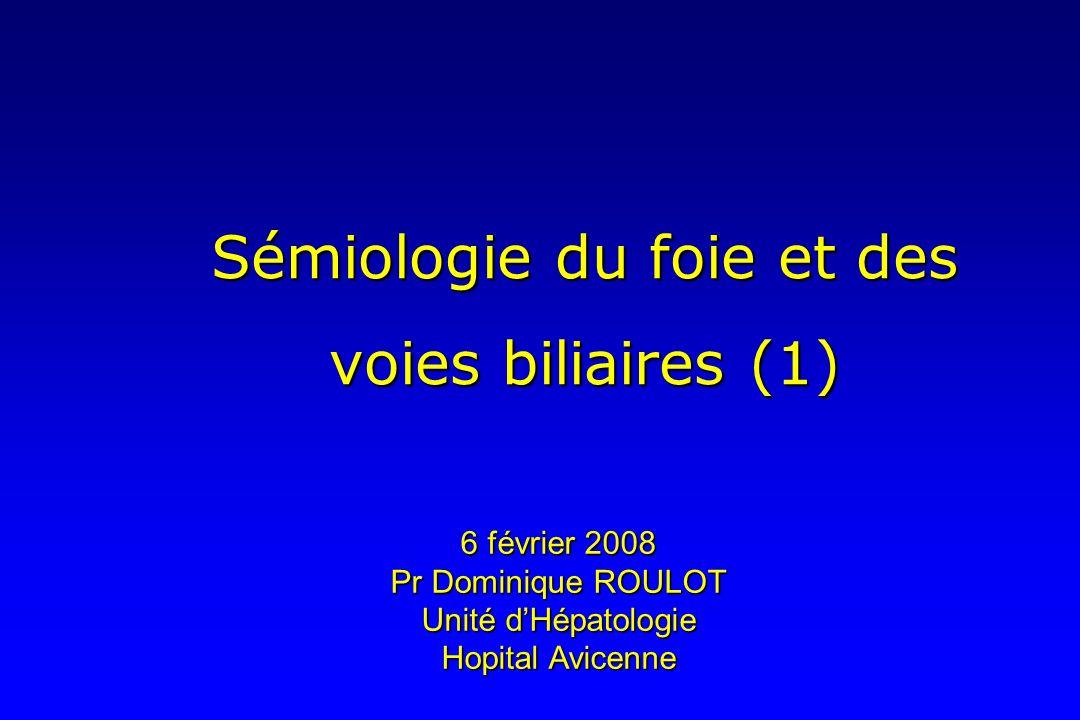 Sémiologie du foie et des voies biliaires (1)