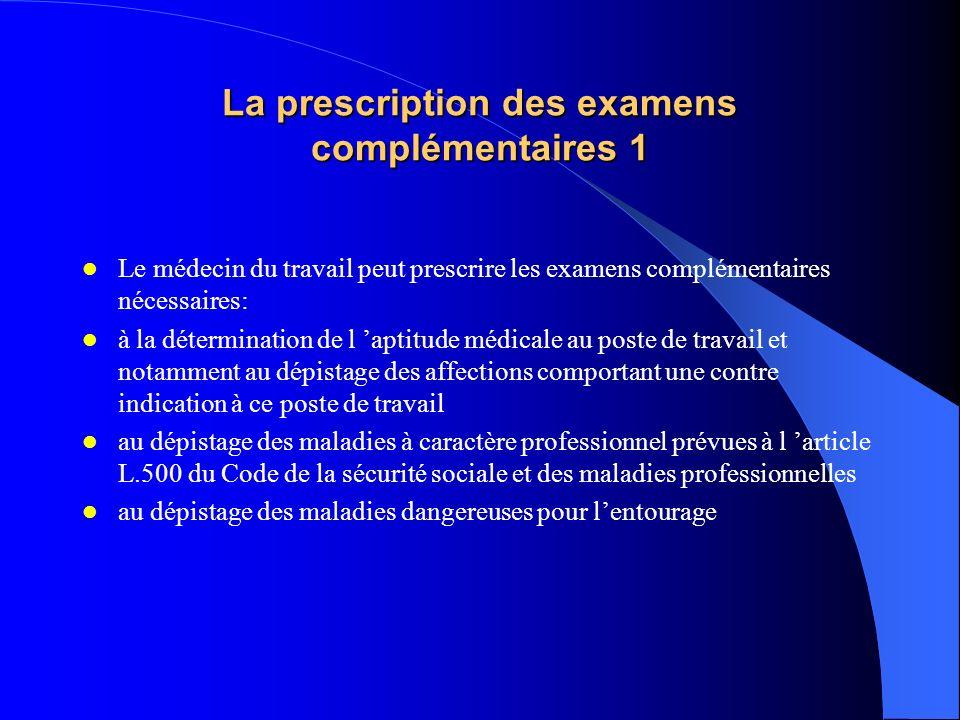 La prescription des examens complémentaires 1