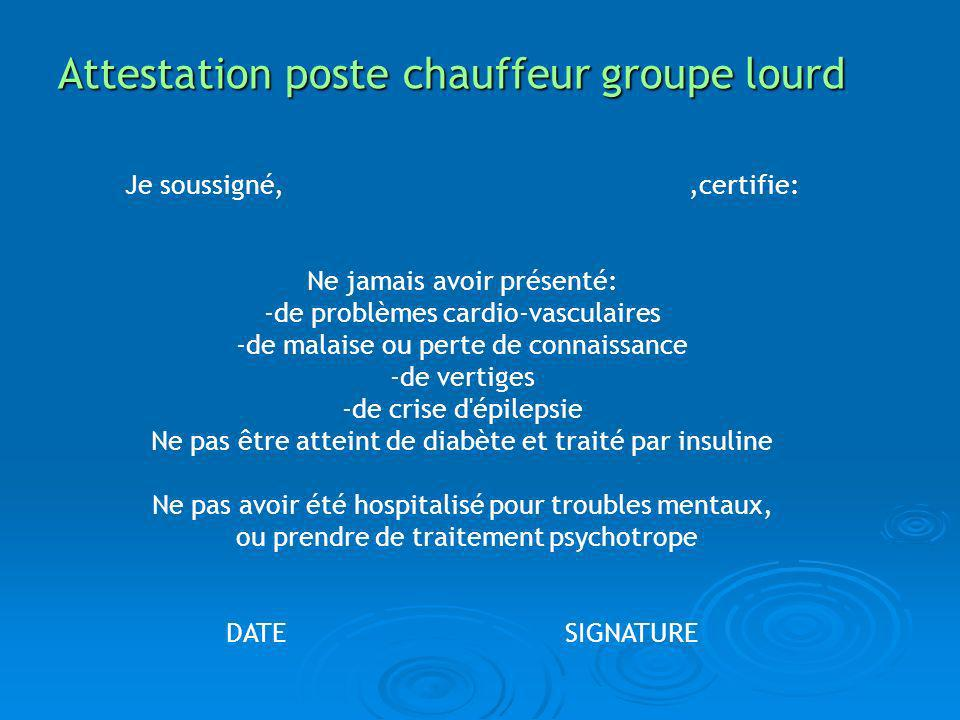 Attestation poste chauffeur groupe lourd