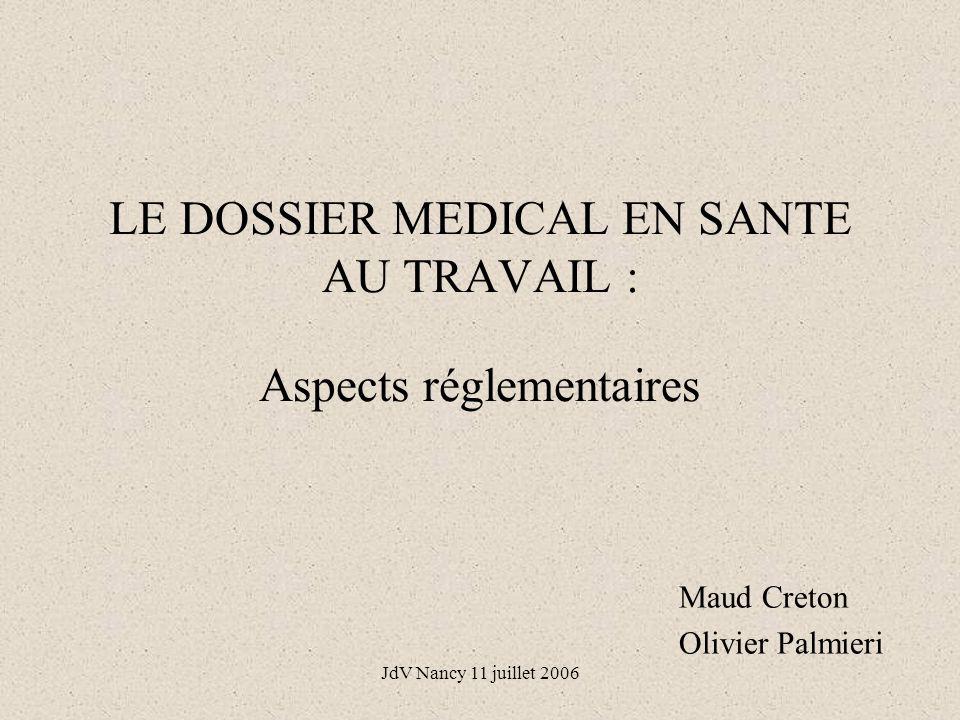 LE DOSSIER MEDICAL EN SANTE AU TRAVAIL : Aspects réglementaires