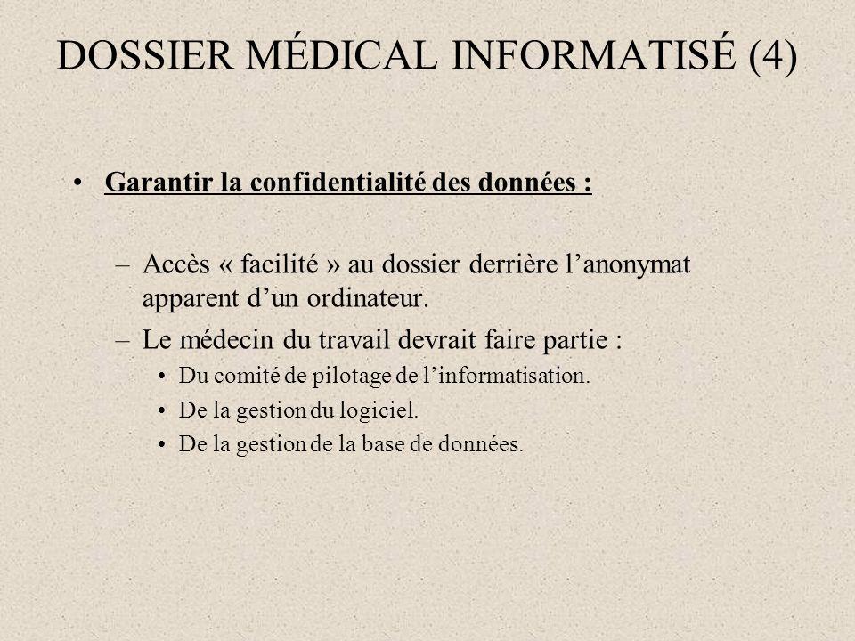DOSSIER MÉDICAL INFORMATISÉ (4)