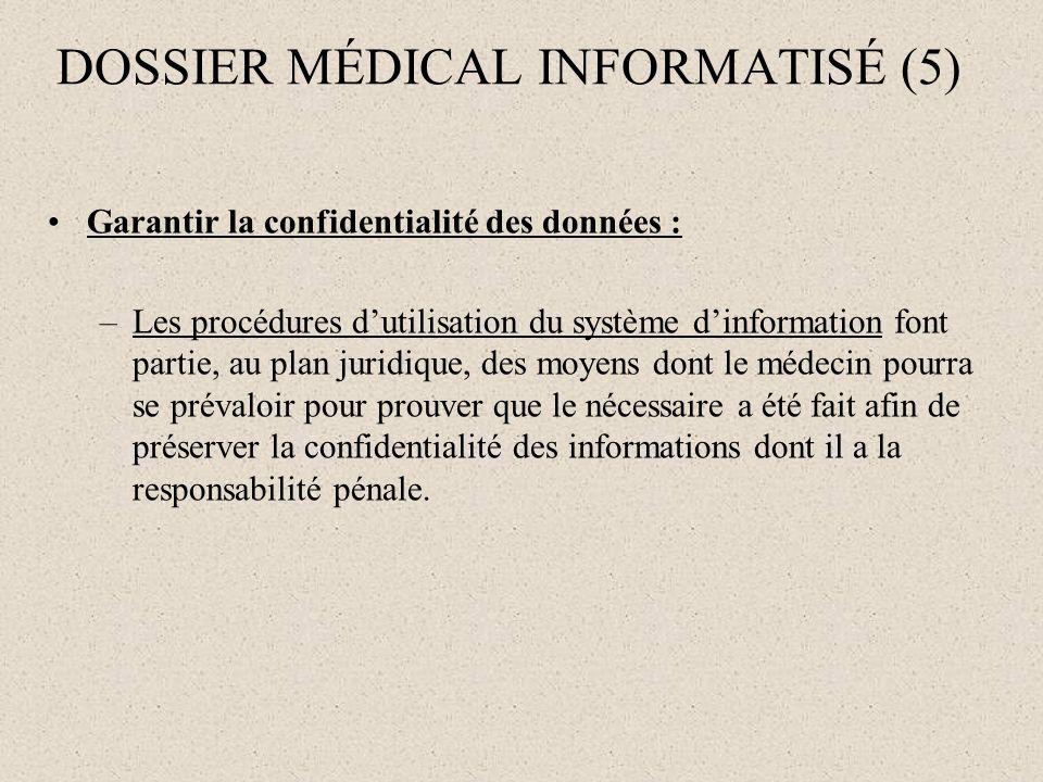 DOSSIER MÉDICAL INFORMATISÉ (5)
