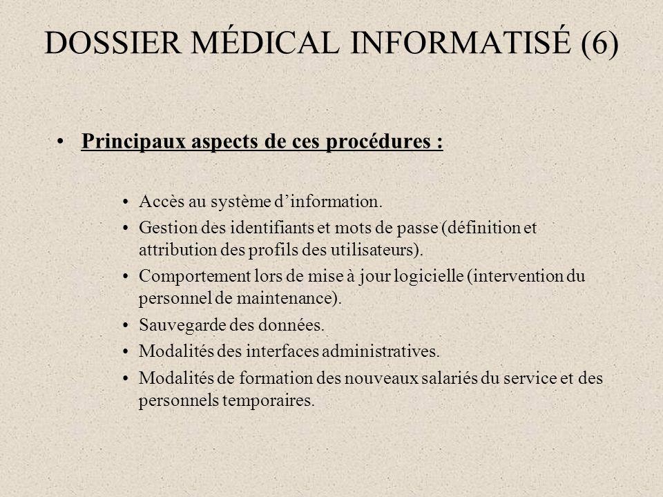 DOSSIER MÉDICAL INFORMATISÉ (6)