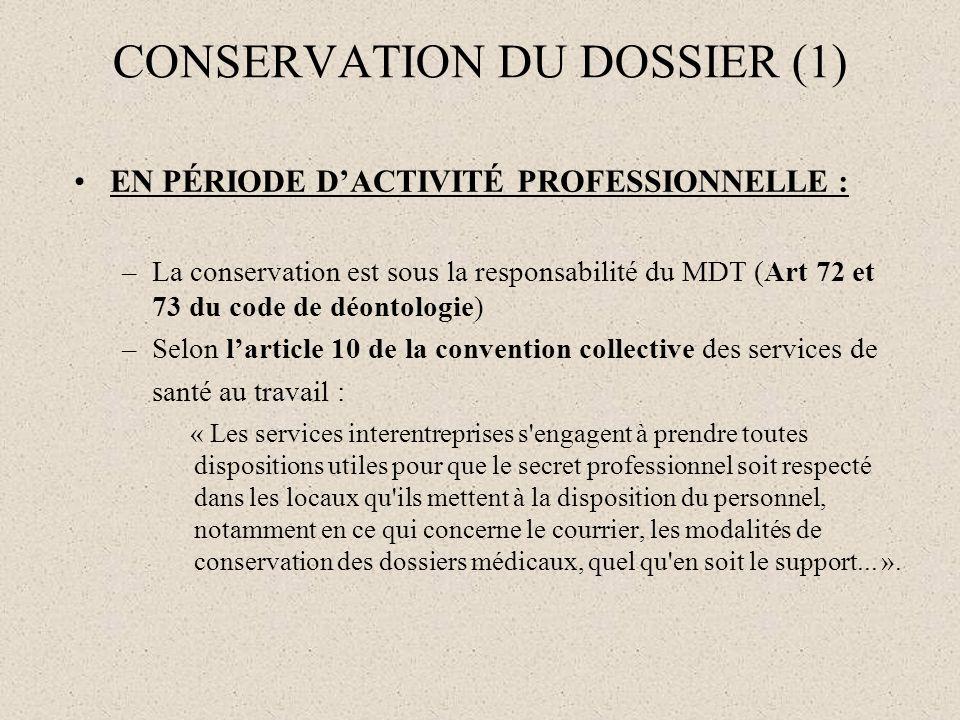CONSERVATION DU DOSSIER (1)