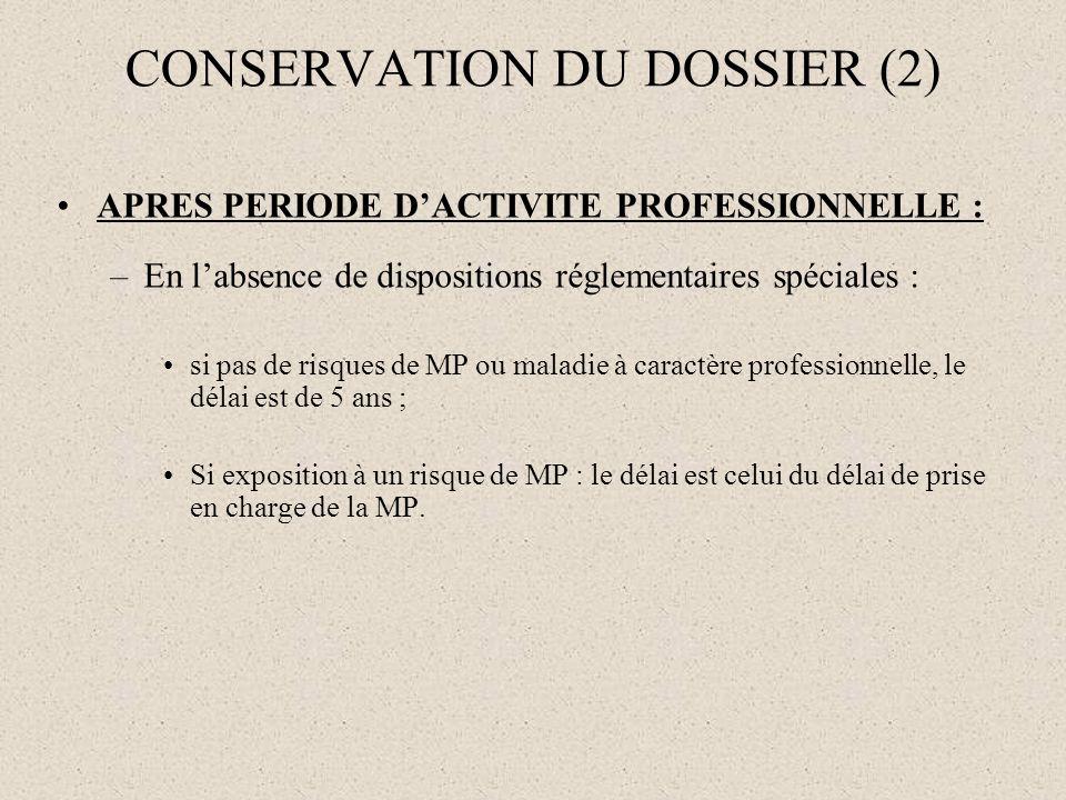CONSERVATION DU DOSSIER (2)