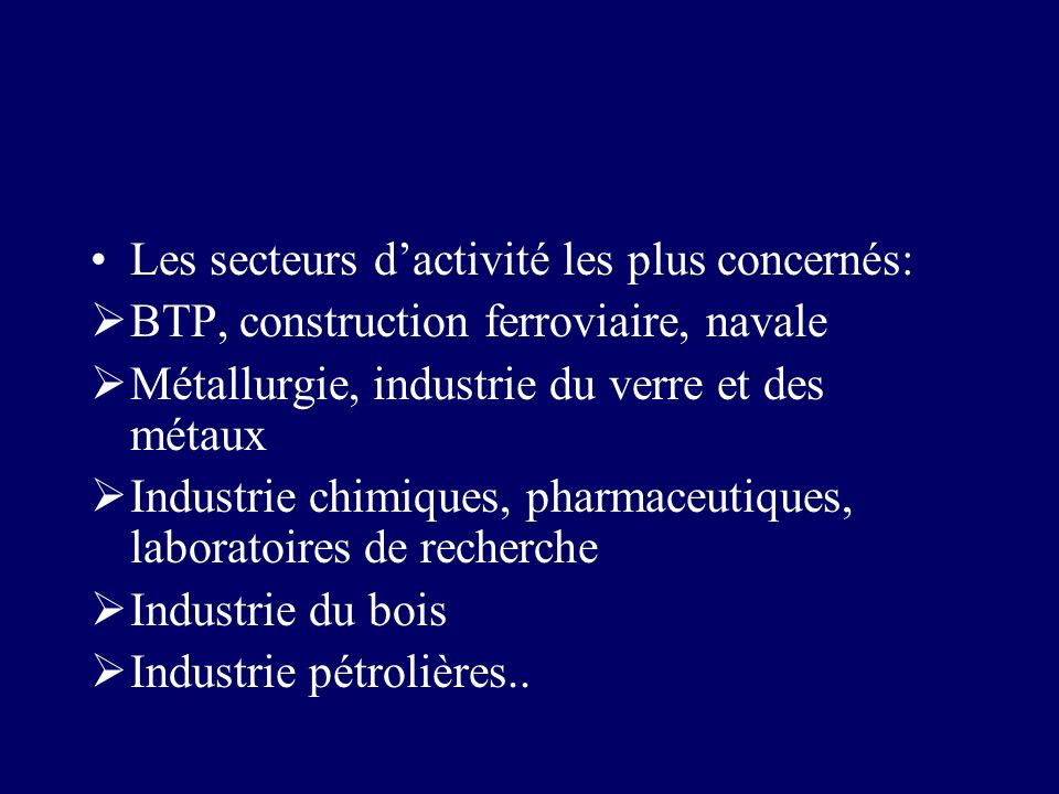 Les secteurs d'activité les plus concernés: