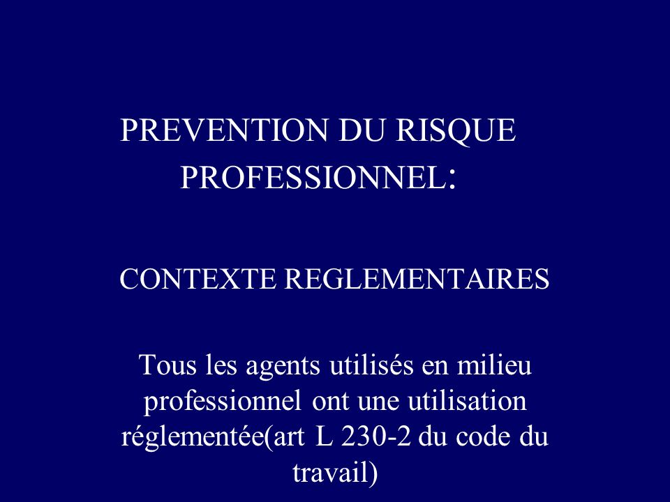 PREVENTION DU RISQUE PROFESSIONNEL: