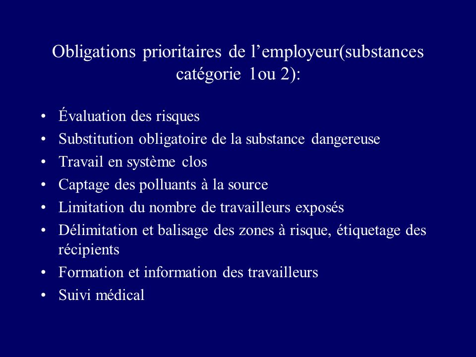 Obligations prioritaires de l'employeur(substances catégorie 1ou 2):