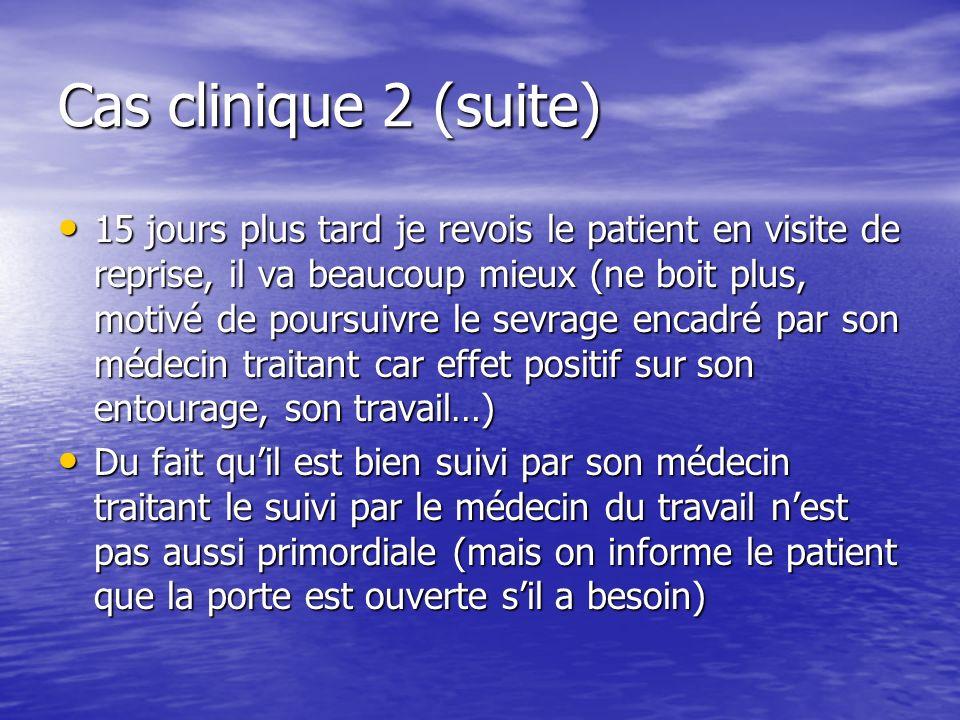 Cas clinique 2 (suite)