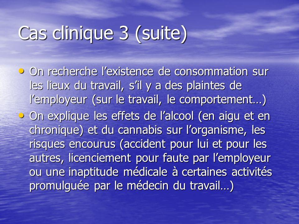 Cas clinique 3 (suite)