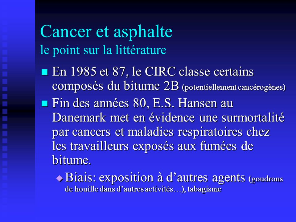 Cancer et asphalte le point sur la littérature