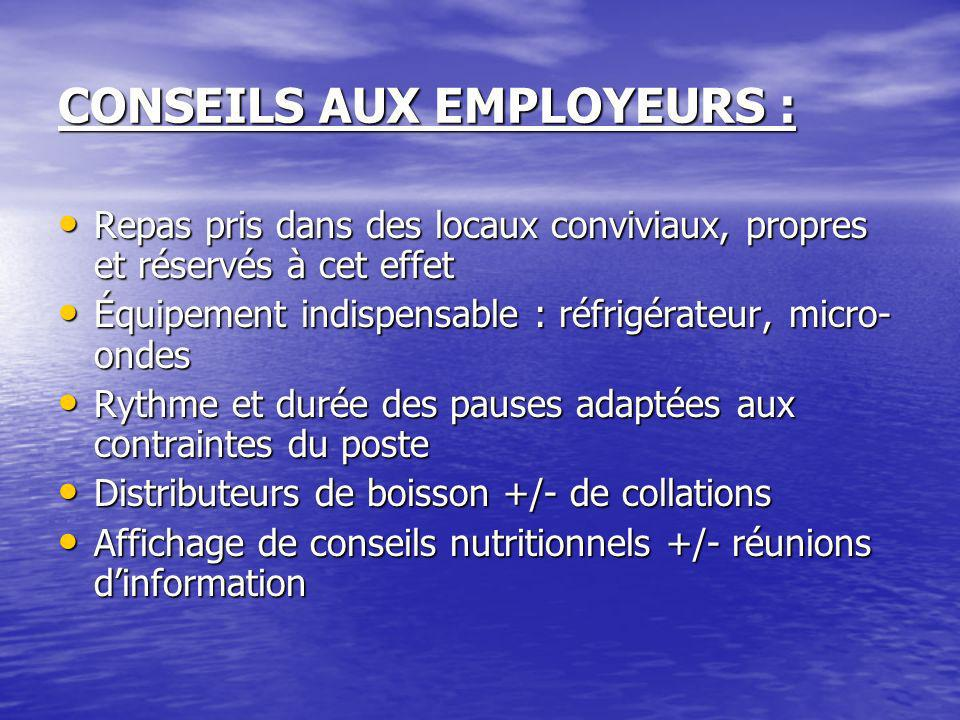 CONSEILS AUX EMPLOYEURS :