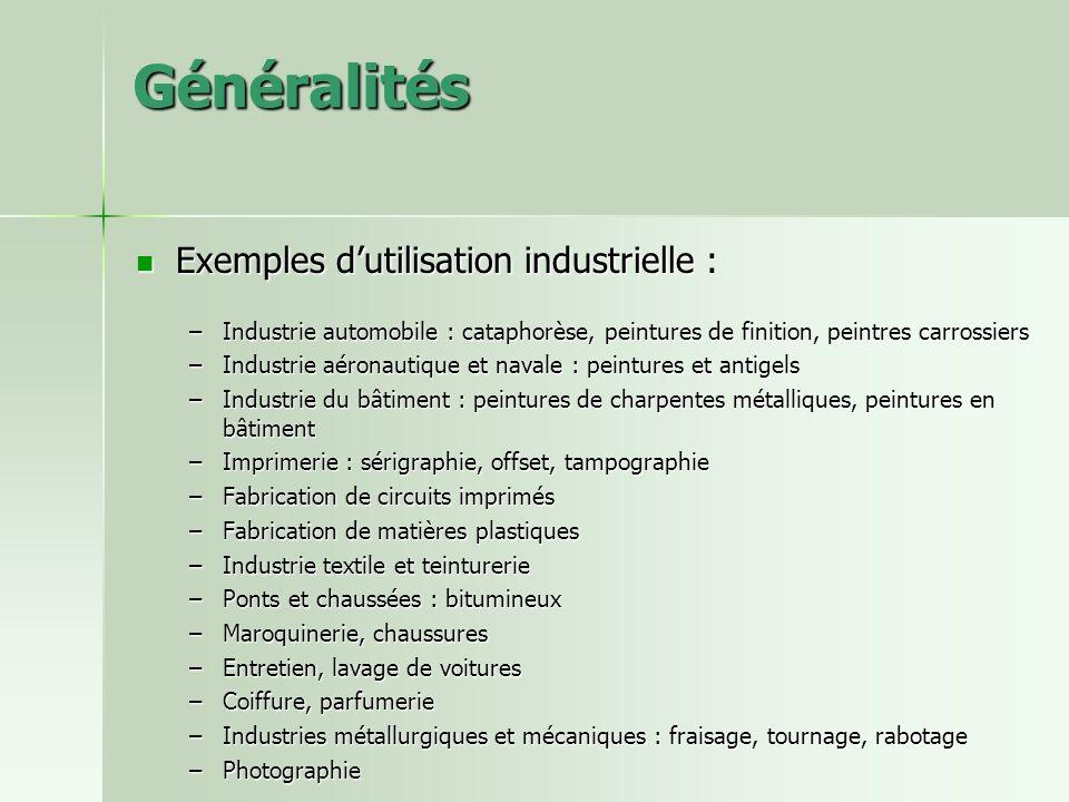 Généralités Exemples d'utilisation industrielle :