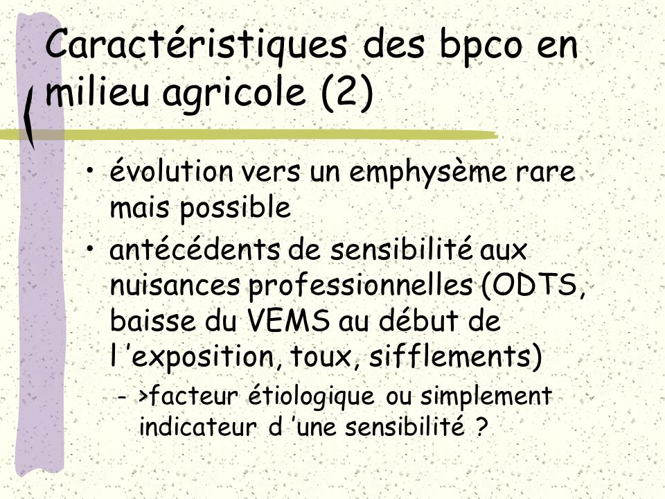 Caractéristiques des bpco en milieu agricole (2)
