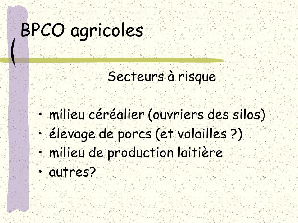 BPCO agricoles Secteurs à risque milieu céréalier (ouvriers des silos)