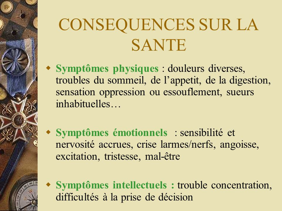 CONSEQUENCES SUR LA SANTE