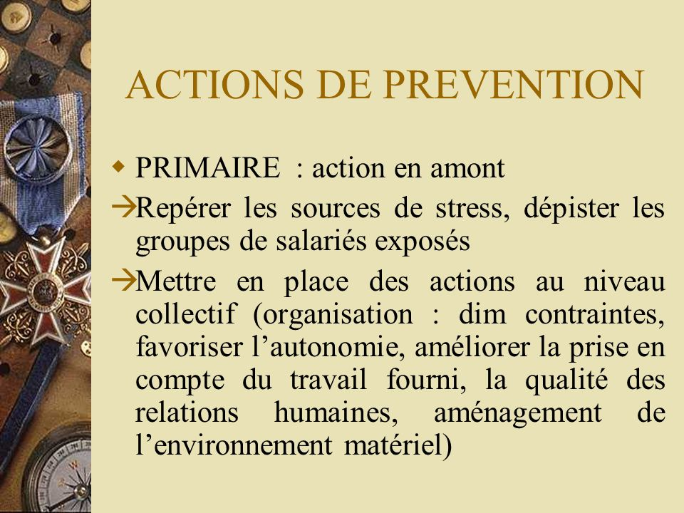 ACTIONS DE PREVENTION PRIMAIRE : action en amont