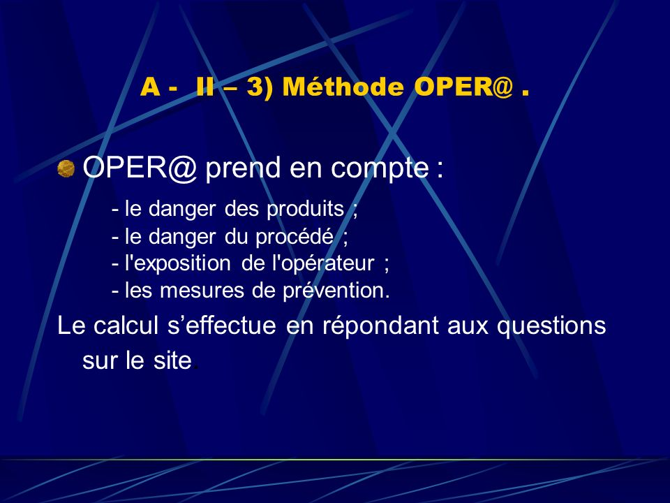 OPER@ prend en compte : A - II – 3) Méthode OPER@ .