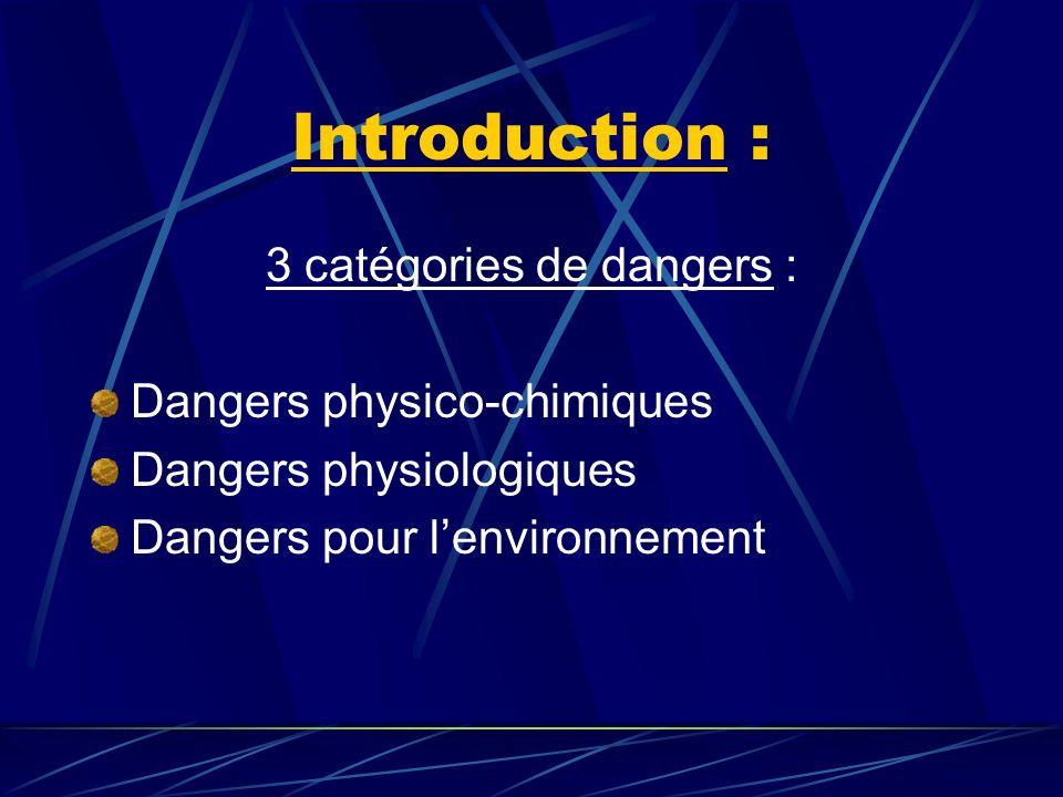 3 catégories de dangers :